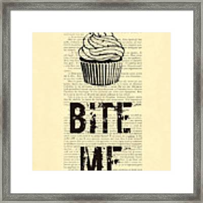 Cupcake Bite Me Typography Framed Print by Madame Memento