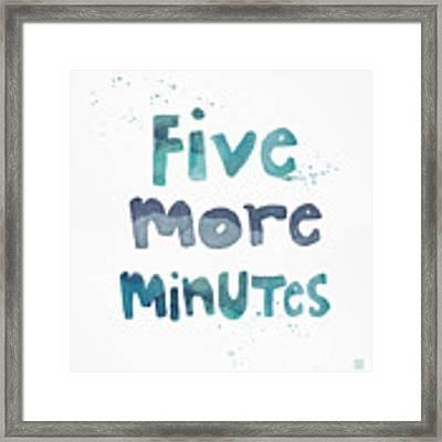 Five More Minutes Framed Print