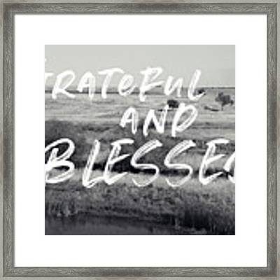 Grateful And Blessed- Art By Linda Woods Framed Print by Linda Woods