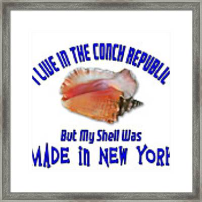I Live In The Conch Republic Framed Print by Bob Slitzan