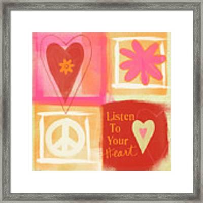 Listen To Your Heart Framed Print
