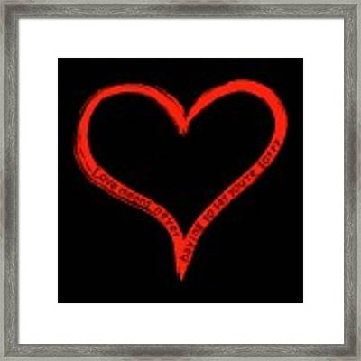 Love Means Never Having To Say Youre Sorry Framed Print by David Dehner