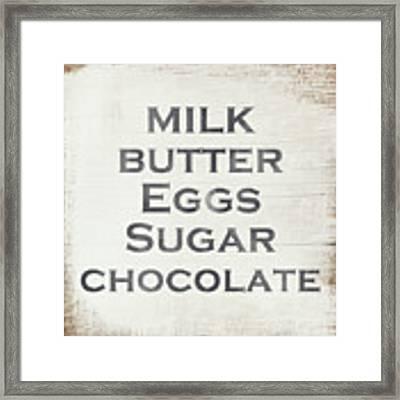 Milk Butter Eggs Chocolate Sign- Art By Linda Woods Framed Print