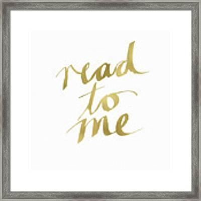 Read To Me Gold- Art By Linda Woods Framed Print