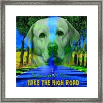 Take The High Road Framed Print by Kathy Tarochione
