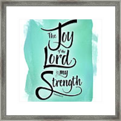 The Joy Of The Lord Framed Print by Shevon Johnson