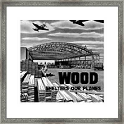 Wood Shelters Our Planes - Ww2 Framed Print