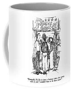 Eventually I'd Like To Have A Business Where Coffee Mug