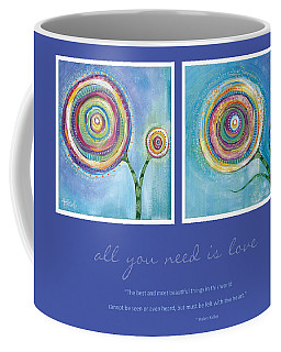 All You Need Is Love Coffee Mug by Tanielle Childers