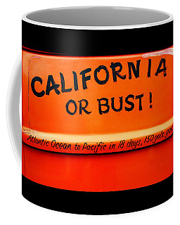 California Or Bust Coffee Mug