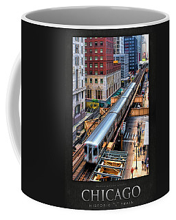 Historic Chicago El Train Poster Coffee Mug