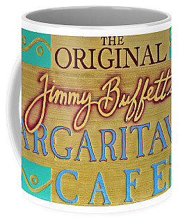 Jimmy Buffetts Margaritaville Cafe Sign The Original Coffee Mug by John Stephens