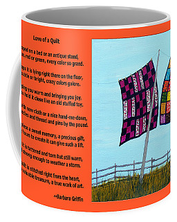 Love Of A Quilt  Coffee Mug