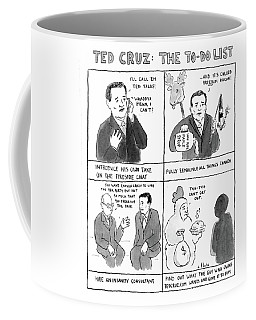Ted Cruz The To-do List Coffee Mug