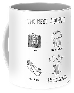 The Next Cronut Coffee Mug