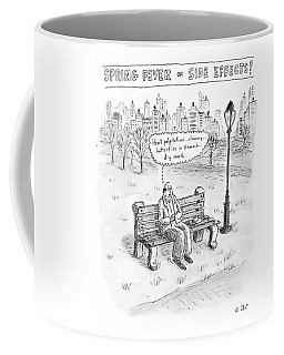 Spring Fever Or Side Effects! Coffee Mug