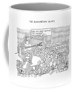 The Participatory Blues Coffee Mug
