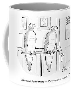 If I Were To Tell You Something Coffee Mug