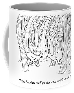 What I'm About To Tell You Does Not Leave This Coffee Mug