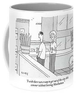 I Wish There Was A Way To Get Out Of The City Coffee Mug