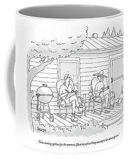 Since Coming Up Here For The Summer Coffee Mug