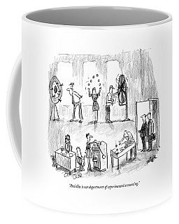 And This Is Our Department Of Experimental Coffee Mug