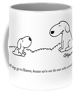 All Dogs Go To Heaven Coffee Mug