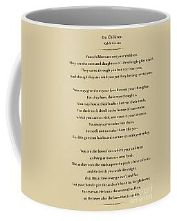 184- Kahlil Gibran - On Children Coffee Mug