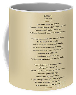 184- Kahlil Gibran - On Children Coffee Mug