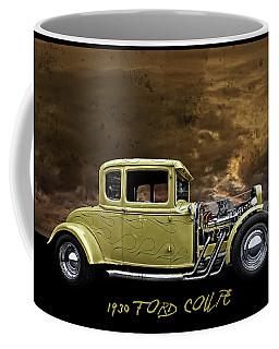 1930 Ford Coupe Coffee Mug