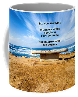 A Buddha Saying Coffee Mug