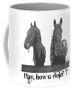 Hay How U Doin Coffee Mug