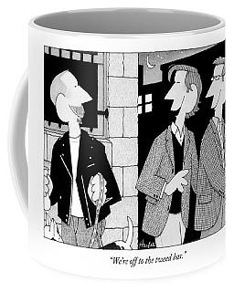 We're Off To The Tweed Bar Coffee Mug