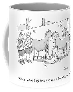 Funny - All The King's Horses Don't Seem Coffee Mug
