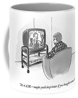 It's 4 A.m. - Maybe You'd Sleep Better If Coffee Mug