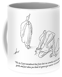 Oh, No, I Just Remembered That From Dust Coffee Mug