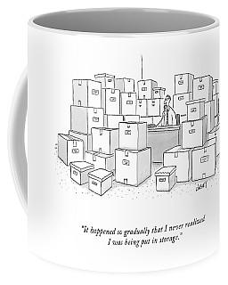It Happened So Gradually That I Never Realized Coffee Mug