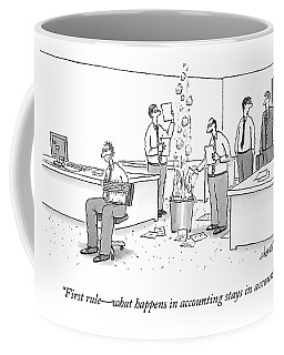 First Rule - What Happens In Accounting Stays Coffee Mug