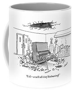 O. K. - So We'll Call It Beef Rachmaninoff Coffee Mug