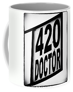 420 Doctor Coffee Mug by John Rizzuto