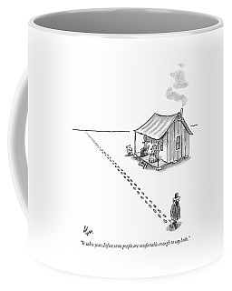 It Takes Years Before Some People Are Comfortable Coffee Mug