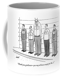 Thank You, Gentlemen - You May All Leave Coffee Mug
