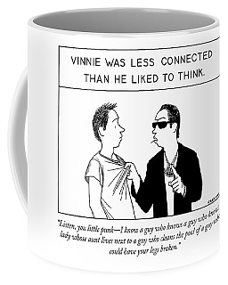 Listen, You Little Punk - I Know A Guy Who Knows Coffee Mug
