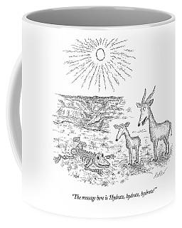 The Message Here Is 'hydrate Coffee Mug