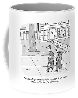 It Means Taking A Healthy Pay Cut Coffee Mug