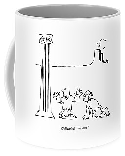 Civilization! We're Saved Coffee Mug