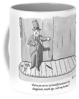 And As You Can See Coffee Mug
