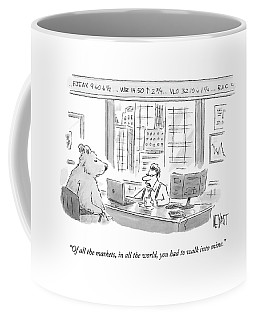 Of All The Markets Coffee Mug
