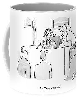 Your Honor, Wrong Robe Coffee Mug