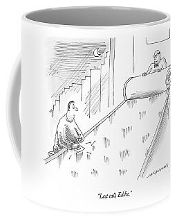 Last Call, Eddie Coffee Mug